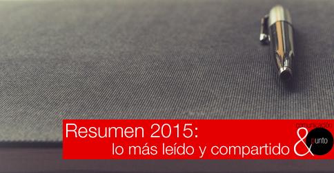 Resumen 2015: lo más leído del blog